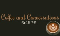 Coffee and Conversations
