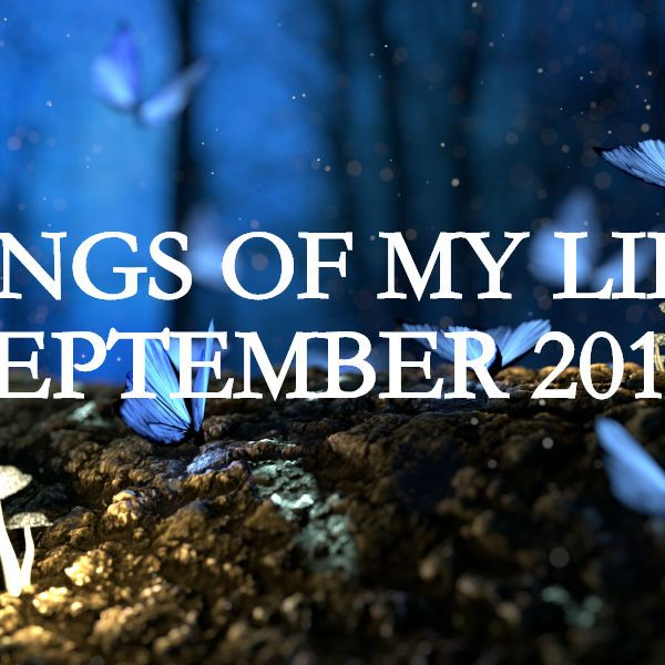 songs of my life september 2017